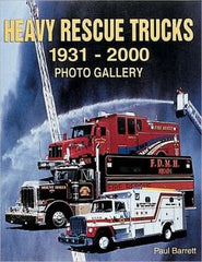 Heavy Rescue Trucks 1931-2000 Photo Gallery