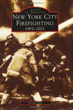 New York City Firefighting 1901-2001