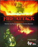 Fire Attack: Strategy & Tactics of Initial Company Response, 2nd Ed.