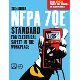 NFPA 70E: Electrical Safety in the Workplace, 2015 Ed.