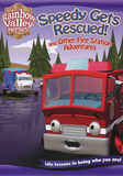 Speedy Gets Rescued! and Other Fire Station Adventures