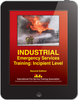 eBook Industrial Emergency Services Training: Incipient Level, 2nd Ed.