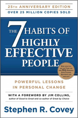 The 7 Habits of Highly Effective People: Powerful Lessons in Personal Change, 25th Anniversary Edition