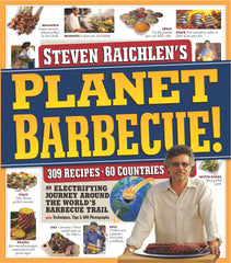 Planet Barbecue! 309 Recipes, 60 Countries