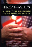 From The Ashes: A Spiritual Response to the Attack on America