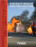Aircraft Rescue and Fire Fighting, 6th Ed.