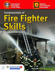 Fundamentals of Fire Fighter Skills, Enhanced 3rd Edition (Includes Navigate 2)