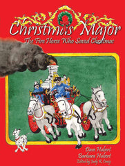 Christmas Major - The Fire Horse Who Saved Christmas