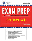 Exam Prep: Fire Officer I & II, 6th Ed.