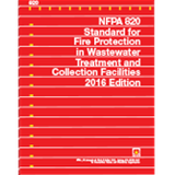 NFPA 820: Standard for Fire Protection in Wastewater Treatment and Collection Facilities, 2016 Edition