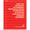 NFPA 1911: Inspection, Maintenance, Testing, and Retirement of In-Service Emergency Vehicles, 2017 Edition