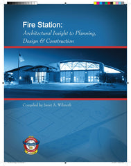 Fire Station: Architectural Insight to Planning, Design & Construction