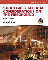 Strategic & Tactical Considerations on the Fireground, 4th Ed.