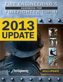 Fire Engineering's Handbook for Firefighter I & II - 2013 Update