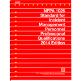 NFPA 1026: Standard for Incident Management Personnel Professional Qualifications, 2014 Edition