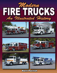 Modern Fire Trucks An Illustrated History