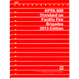 NFPA 600: Standard on Facility Fire Brigades, 2015 Edition