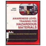 Awareness Level For Hazardous Materials, 1st Ed.
