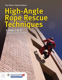 High-Angle Rope Rescue Techniques, Enhanced 4th Ed. w/Navigate 2 Advantage Access