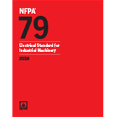 NFPA 79: Electrical Standard for Industrial Machinery