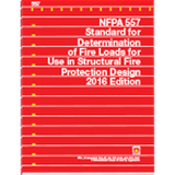 NFPA 557: Standard for Determination of Fire Loads for Use in Structural Fire Protection Design