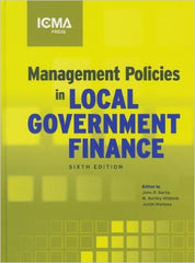 Management Policies In Local Government Finance 6th Ed.