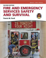 Fire & Emergency Services Safety & Survival, 2nd Ed.