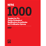 NFPA 1000: Standard for Fire Service Professional Qualifications Accreditation and Certification Systems, 2017 Edition