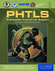 PHTLS: Prehospital Trauma Life Support, Military Ed. 8th Ed.