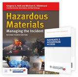 Hazardous Materials: Managing the Incident, Revised 4th edition includes Navigate 2 Advantage Access