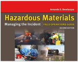 Hazardous Materials: Managing the Incident: Field Operations Guide, 2nd Edition