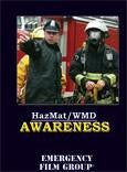 HazMat/WMD Awareness: Self Protection for Firefighters