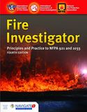 Fire Investigator: Principles and Practice to NFPA 921 and 1033, 4th Ed. Includes Navigate 2 Advantage Access