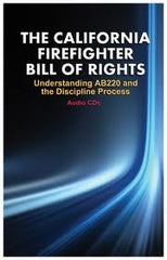 The California Firefighter Bill of Rights CD Set