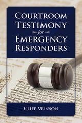 Courtroom Testimony for Emergency Responders