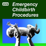 Emergency Childbirth Procedures DVD