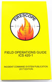 Field Operations Field Guide ICS 420-1, 2017 Ed.