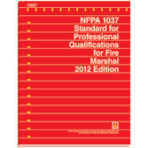 NFPA 1037: Standard for Professional Qualifications for Fire Marshall, 2012 Edition