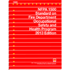 NFPA 1500: Standard on Fire Department Occupational Safety and Health Program