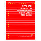NFPA 1521 Fire Department Safety Officer, 2008 Ed.