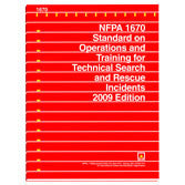 NFPA 1670: Standard on Operations and Training for Technical Search and Rescue Incidents, 2009 Ed.