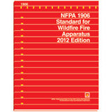NFPA 1906: Standard for Wildland Fire Apparatus, 2012 Ed.