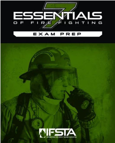Essentials Of Fire Fighting 7th Edition Exam Prep Print