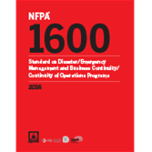 NFPA 1600: Standard on Disaster/Emergency Management and Business Continuity Programs, 2016 Edition