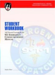 911 Emergency Communications Manual, 4th Edition Student Workbook