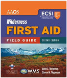 Wilderness First Aid Field Guide, 2nd Edition