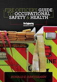 Fire Officer's Guide to Occupational Safety & Health