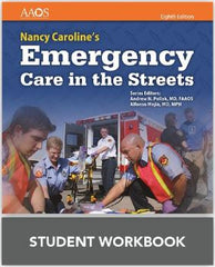 Nancy Caroline's Emergency Care in the Streets, 8th Edition Student Workbook