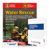 Water Rescue: Principles and Practice to NFPA 1006 and 1670: Surface, Swiftwater, Dive, Ice, Surf, and Flood, 2nd Ed. w/Navigate 2 Advantage Access