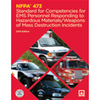 NFPA 473: Standard for Competencies for EMS Personnel Responding to Hazardous Materials/Weapons of Mass Destruction Incidents